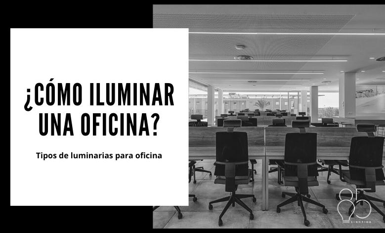Cómo iluminar una oficina